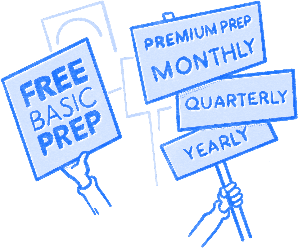 Hands holding signs that read Free Basic Prep and Premium Prep monthly, quarterly, yearly. Illustration.
