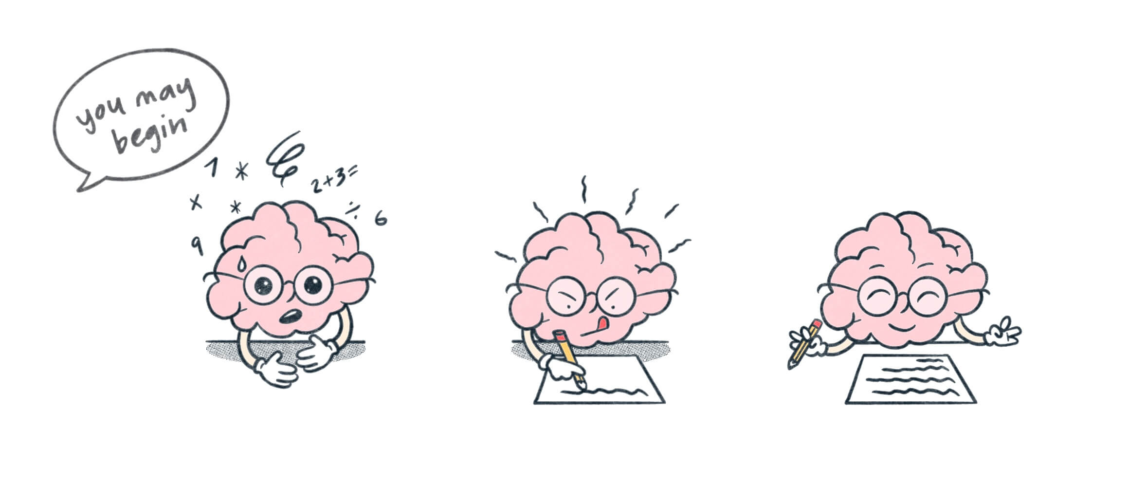 Personified brain in 3 stages. 1. Anxiously awaiting start of exam. 2. Writing down hard to remember things. 3. Taking the exam with more peace of mind.